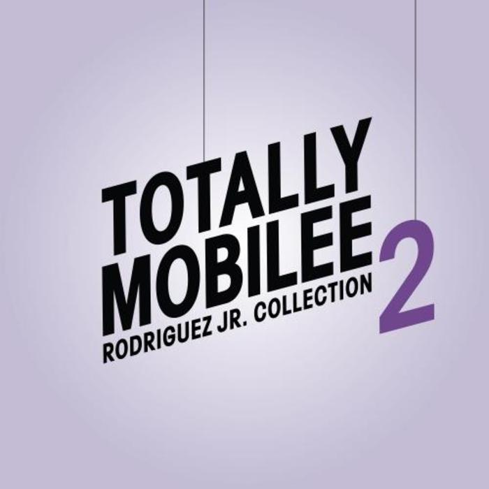Totally Mobilee – Rodriguez Jr. Collection, Vol. 2 [MOBILEETM08]